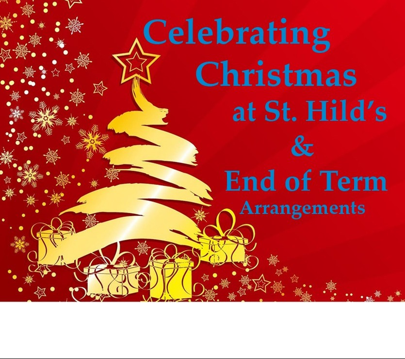 Image for Christmas at St. Hild's - End of Term Arrangements